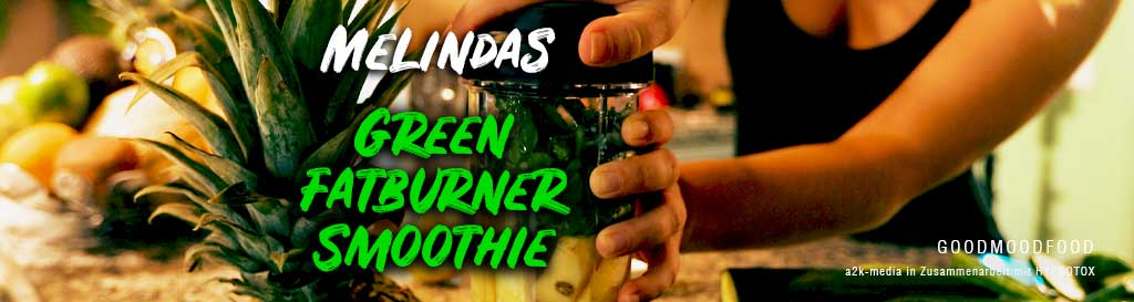 Melindas Green Fatburner Smoothie